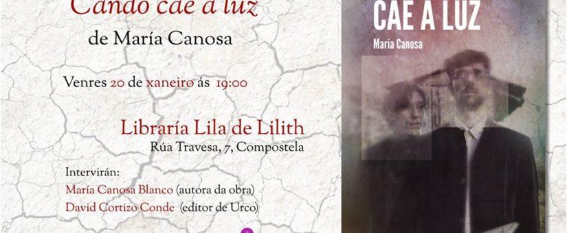"""Urco Editora presenta """"Cando cae a luz"""", de María Canosa"""