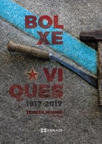 """Edicións Xerais de Galicia presenta """"Bolxeviques 1917-2017"""", de Teresa Moure (coord.)"""