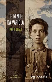 """A editorial Galaxia presenta """"Os nenos da varíola"""", de María Solar"""