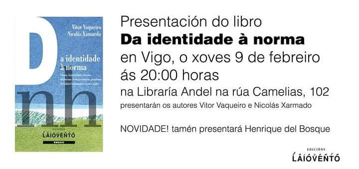 """Edicións Laiovento presenta """"Da identidade á norma"""""""
