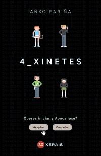 """Edicións Xerais de Galicia presenta """"4 xinetes"""", de Anxo Fariña, o xoves 16, en Vigo"""