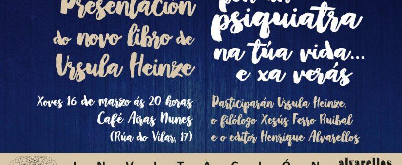 """Alvarellos Editora presenta """"Pon un psiquiatra na túa vida"""", o xoves 16, en Santiago"""