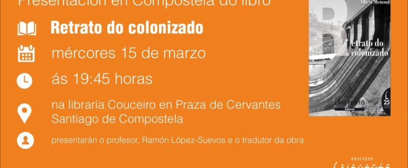 """Edicións Laiovento presenta """"Retrato do colonizado"""", en Santiago de Compostela, o mércores 15"""