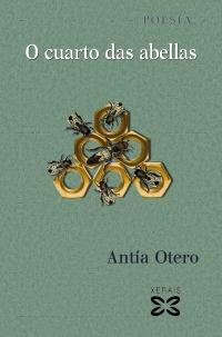 """Edicións Xerais de Galicia presenta """"O cuarto das abellas"""", de Antía Otero"""