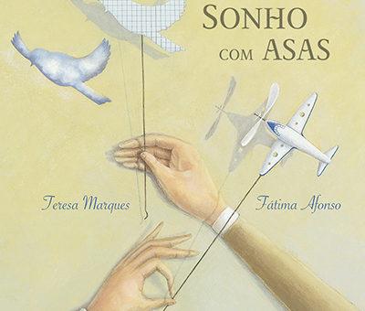 """Fátima Afonso gaña o Premio Nacional de Ilustración 2017 en Portugal con """"Sonho com asas"""", de Kalandraka Editora"""