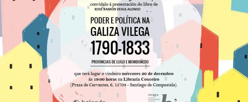 """Edicións Bolanda presenta """"Poder e política na Galiza vilega 1970-1983"""" en Compostela"""