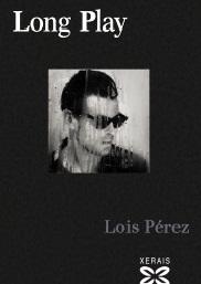 """Edicións Xerais de Galicia presenta en Allariz """"Long Play"""", de Lois Pérez"""