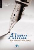"""Baía Edicións presenta """"Alma. Un sopro de aire fresco"""", de José Lorenzo, o 1 de febreiro no Numax"""
