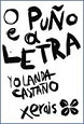"""Edicións Xerais de Galicia presenta """"O puño e a letra"""", de Yolanda Castaño"""