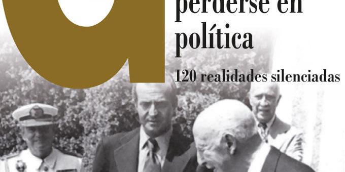 """Edicións Laiovento presenta """"Guía para non perderse en política. 120 realidades silenciadas"""", de Manuel Monge"""
