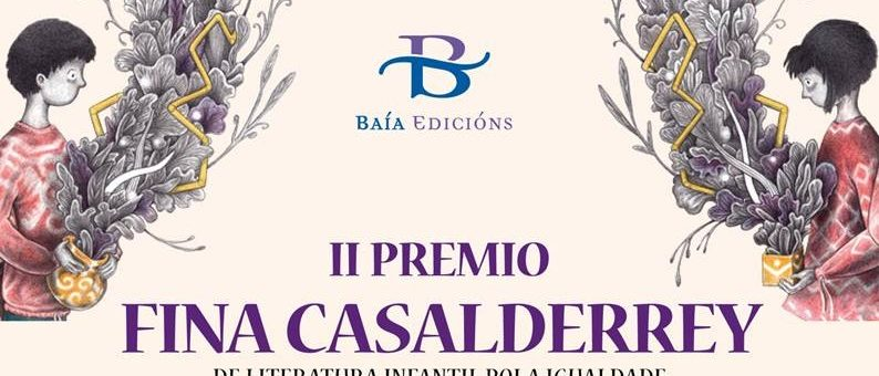 Baía Edicións convoca o II Premio Fina Casalderrey de Literatura Infantil pola Igualdade