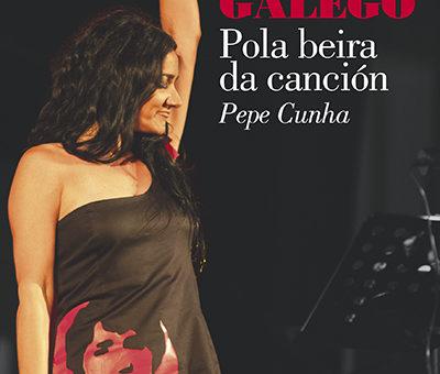 """Edicións Embora presenta """"Guadi Galego. Pola beira da canción"""", de Pepe Cunha"""