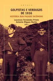 """A Editorial Galaxia presenta """"Golpistas e verdugos de 1936"""" en Pontevedra"""