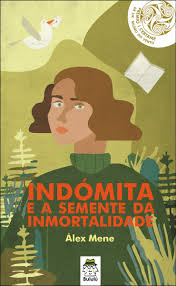 """Bululú presenta """"Indómita e a Semente da Inmortalidade"""", de Alex Mene"""