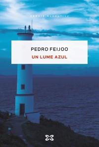 """Xerais presenta """"Un lume azul"""", de Pedro Feijoo, en Ourense"""