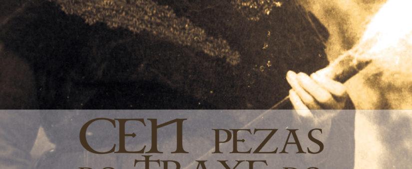 """Edicións Fervenza presenta """"Cen pezas do traxe do Val do Ulla"""", en Vedra"""