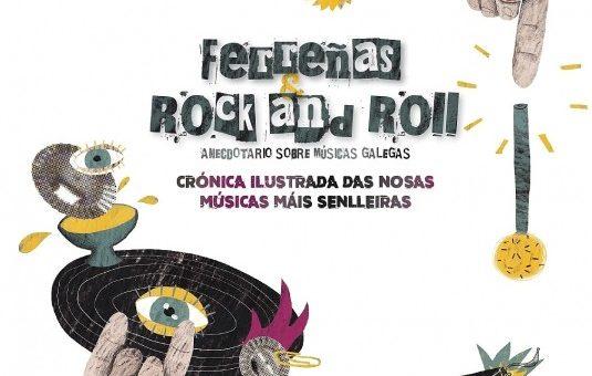 """Baía Edicións presenta """"Ferreñas e Rock and Roll"""" en Compostela"""